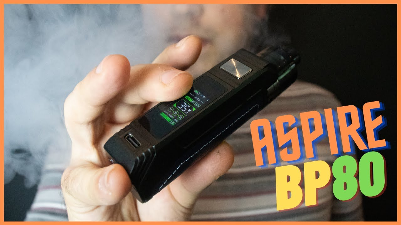REVIEW: Aspire BP80 | Global Hubb